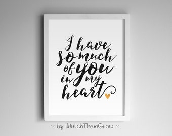 I Have So Much Of You In My Heart Black Watercolor Gold Foil Print Printable Art Wall Decor 8x10 and 11x14 INSTANT DOWNLOAD