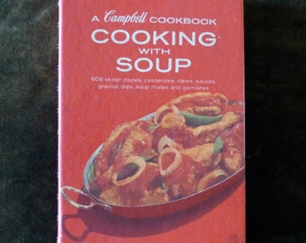 1970 Campbell Soup Cookbook Cooking with Soup Recipes Hardback