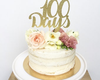 100 Days Cake Topper-First 100 Days-Glitter Cake Topper-Baby's First 100 Days-100 Days Celebration- Happy 100 Days Cake Topper