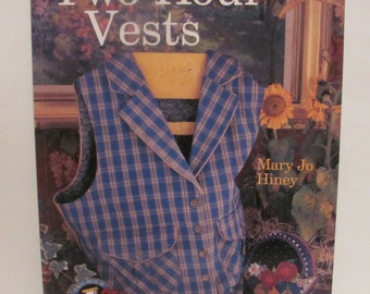 Two-Hour Vests by Mary Jo Hiney