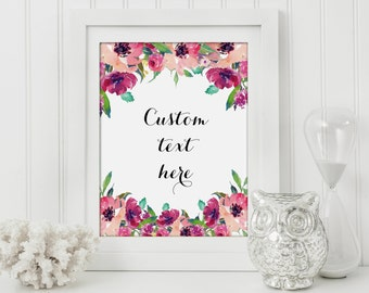 Custom Quote,Custom Print,Personalized Quote,Custom Art,Custom Poster,Quote Print,Custom Watercolor,ersonalized Poster,Floral Quote Print