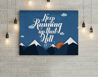 Keep Running, Motivational Poster, Inspirational Print, Motivational Home Decoration, Home Gift, House Warming Gift