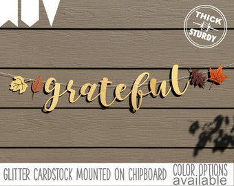 Grateful banner, fall banner, thanksgiving decorations, gold glitter party decorations, cursive banner