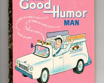 Vintage Little Golden Book: The Good Humor Man by Kathleen Daly, illustrated by Tibor Gergely, Golden Press, 1964, first edition, children's