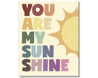 You Are My Sunshine Nursery Poster, Sunshine Nursery Wall Art, Sunshine Art, Sunshine Gift, Sunshine Song Typography Art, Sunshine Canvas