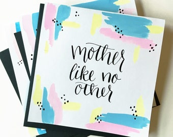 Mother Like No Other card   Mother's Day card   Watercolor and calligraphy   Made-to-order card