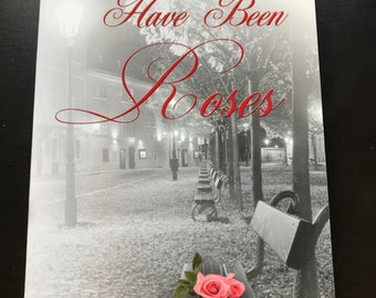 There Should Have Been Roses, a book by Jill Holmes