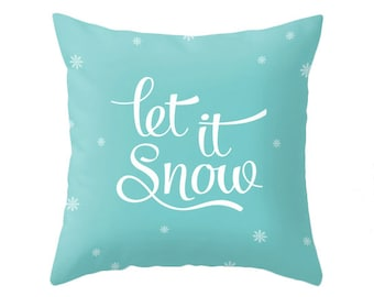 Let it snow pillow turquoise pillow teal Christmas pillow turquoise Christmas cushion teal Xmas pillow teal Xmas cushion Let it snow cushion