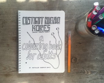 Castigat Ridendo Mores - A Colouring Book for Adults