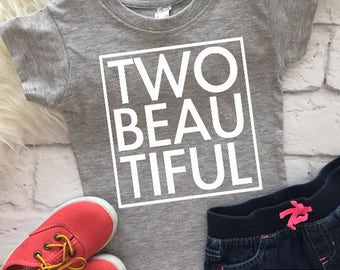 Two beautiful | Two year old birthday shirt | Two year old birthday for girl | Birthday shirt | Girl birthday shirt | 2nd birthday shirt