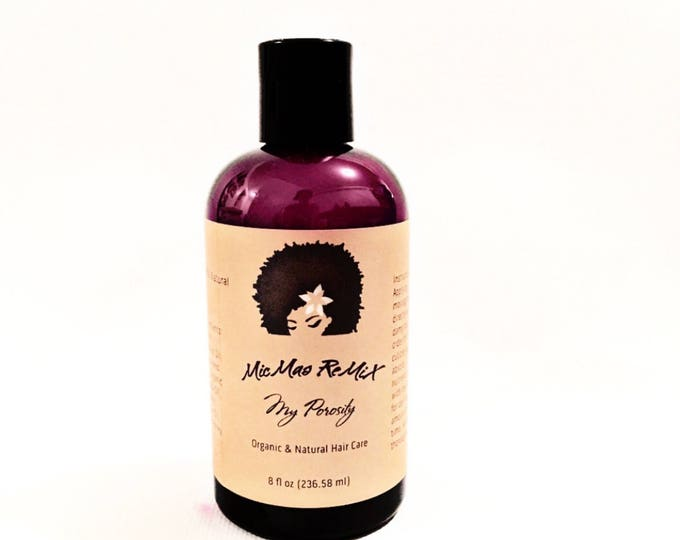 Featured listing image: MY POROSITY Specialized for Low Porosity Hair to absorb all the nutrients in a protein free light oil formula and lock in moisture.