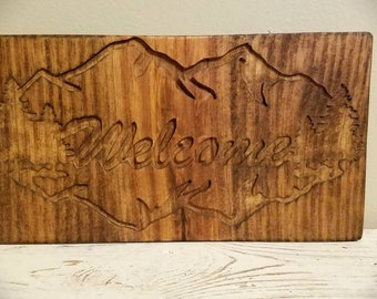 RUSTIC WELCOME SIGN Wooden Engraved Stained Mountains Trees
