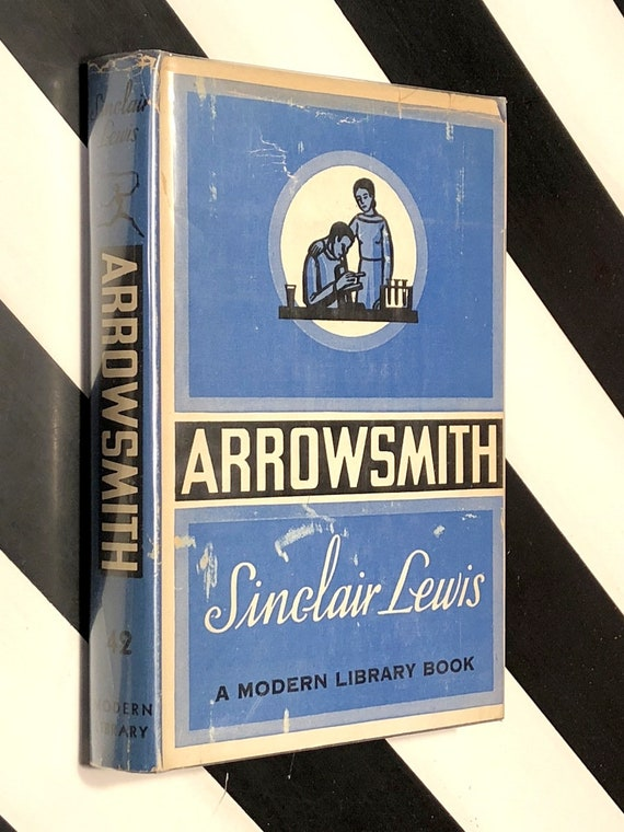Arrowsmith by Sinclair Lewis (1935) Modern Library hardcover book