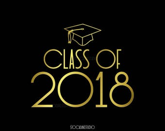Printable Class of 2018 Prop, Graduation Party Decorations, Senior college Grad poster in Black gold, table signs 20x24 8x10 5x7 4x6 jpg pdf