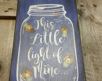 This little light of mine - GLOW fireflies wooden sign, wood plank.glow.firefly sign.kids room decor.kids sigs.this little light of mine.
