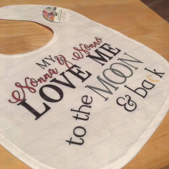 Baby bib, My Nonna and Nonno Love me to the Moon and back, Personalized baby bib, handmade baby bib, custom made baby bib, baby girl, boy