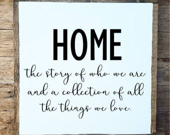 Home the collection of who we are, Home sign, farmhouse decor, farmhouse sign, rustic home decor