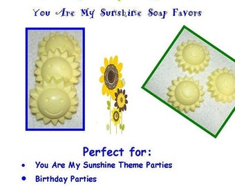 You Are My Sunshine Soap Favors,  Sunshine Party, Summer Birthday, Party Favors, Baby Shower, Sun Favors, Sunshine Soap, Baby Shower Favor