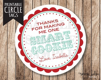 Personalized Printable Thanks for Making Me One Smart Cookie Tags, Printable Smart Cookie Tags