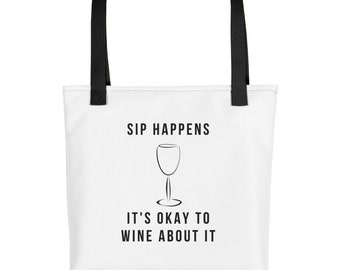 Sip Happens It's Okay To Wine About It Tote bag - wine bag, wine bottle bag, wine tote, canvas wine bag, wine tote bag, wedding wine bag, fu