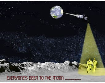 Everyone's Been to the Moon             Cricketers moon moonscape earth sci fi