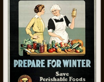 """Canadian Patriotic Poster """"Waste Not - Want Not Prepare for Winter"""" ~  Kitchen Art ~ Giclee' Art Print - Winter is Coming - Canning Poster"""