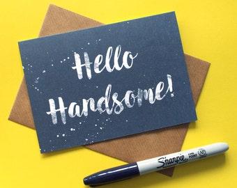 Boyfriend Card, Husband Card, Hello Handsome Card, Boyfriend Valentines Card, Card for Boyfriend, Husband Anniversary Card, Card for Him