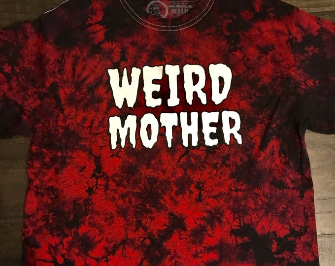 LIMITED EDITION - White and Black ink Weird Mother red hand dyed shirt