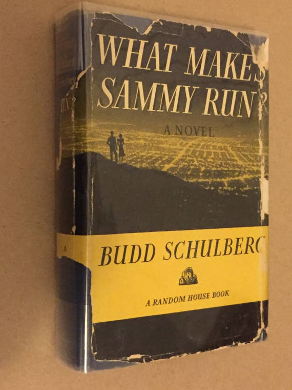 What makes Sammy Run? by Budd Schulberg (1941) hardcover
