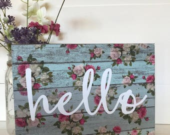 Floral Hello Shabby Chic Flower Wood Sign