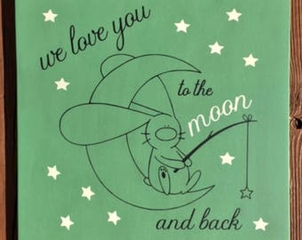 We Love You to the Moon and Back Wood Sign
