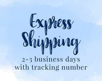 Express Shipping - 2-3 business days arrival guaranteed with tracking number