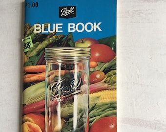Vintage 1974 Ball Blue Book Guide to Canning and Freezing