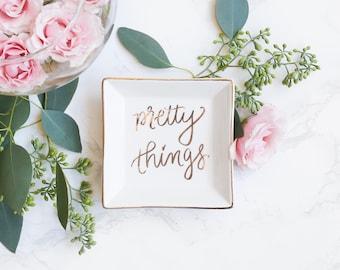 Pretty Things | Gold Engagement Gift Anniversary Gift Wedding Gift Jewelry Dish Trinket Dish Ring Holder Jewelry Holder Birthday Gift