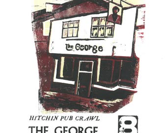 Hitchin Pub Crawl - The George - Lino and Letterpress Print- Poster