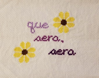 Que Sera, Sera Cross Stitch