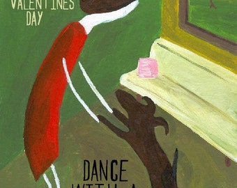 Funny Dog Card - Screw Valentines Day, Dance with a DOG Card - Snarky, Funny Folk Art Anti Valentines Day Card for Friend