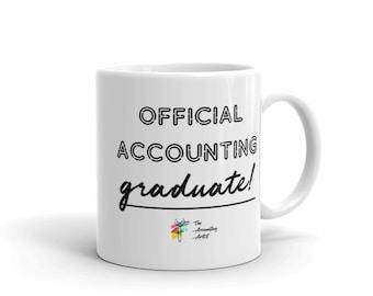 Accounting Graduation Gift - Official Accounting Graduate, Customize, Accountant Graduation, Student Accounting Major Graduation Mug
