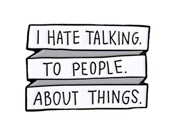 I hate talking to people about things April Ludgate enamel lapel pin