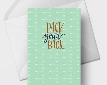 Pack Your Bags Pound Town - 5x7 Funny Love, Romance, Marriage, Anniversary Greeting Card