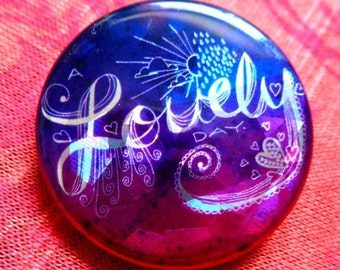 Lovely Day Inspirational Mantra Button, 1 inch