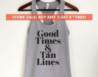 Good Times & Tan Lines Tank Top, Ladies Tank Top, Workout Shirt, Yoga Tank Top, Vacation Tank Top