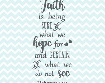Hebrews 11:1 SVG PNG, Hebrews Clipart, SVG files, Clipart, Hebrews Quote