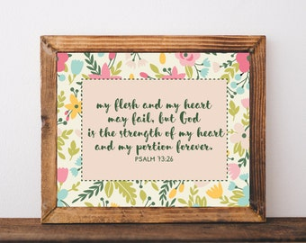 Psalm 73:26, God Is the Strength of My Heart, Printable Verse Art, Verse Print, Verse Printable, Verse Art, Floral Verse Print