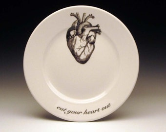 """eat your heart out 7"""" dessert plate"""
