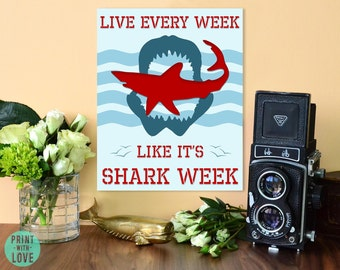 Live Every Week Like It's Shark Week Tracy Jordan 30 Rock Quote Poster Print