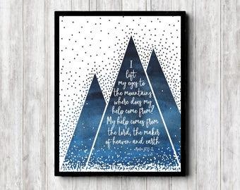 Psalm 121 : 1 - Printable Watercolor Mountains Scripture Poster - Bible Verse Office / Boys Nursery Wall Art - I Lift My Eyes - Dark Blue