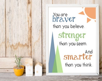 Nursery Print - Blue, Green, and Orange - You Are Braver than You Believe