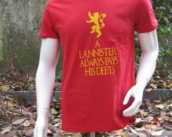 Unisex game of thrones geek got a lannister always his debt fantasy medieval country t-shirt