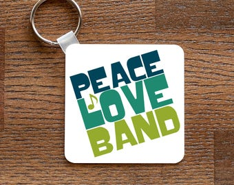 Peace. Love. Band. - Marching Band Music Themed Keychain